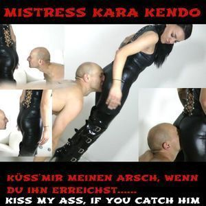 Mistress Kara Kendo is mad
